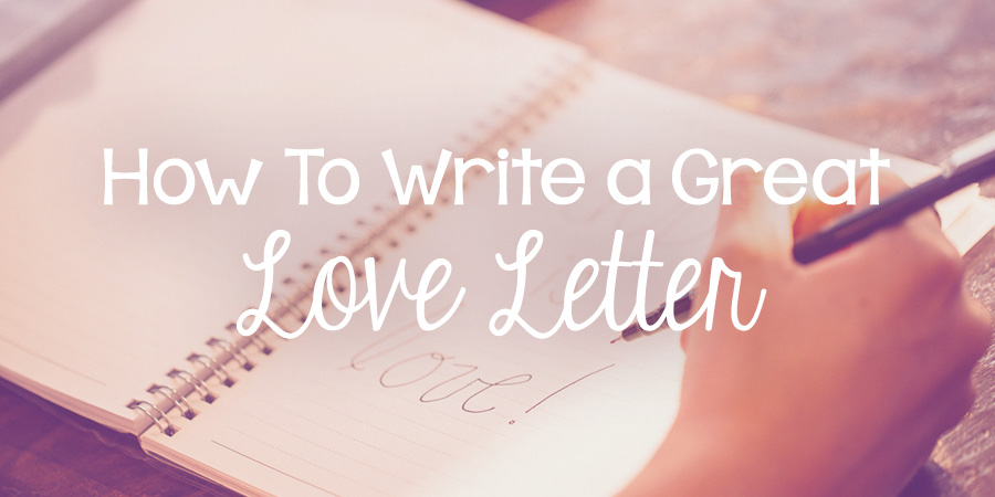 how to write a love letter how to write a great letter lies 11536 | love