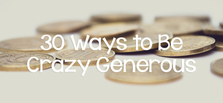 151117-30-ways-to-be-crazy-generous