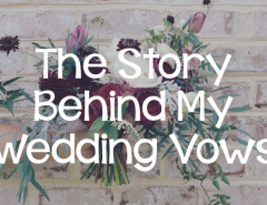 151201-the-story-behind-my-wedding-vows