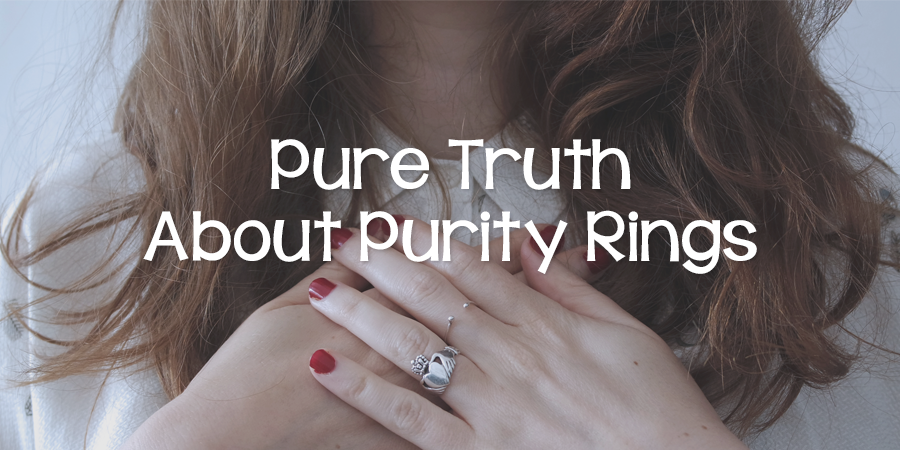 Pure Truth About Purity Rings Lies Young Women