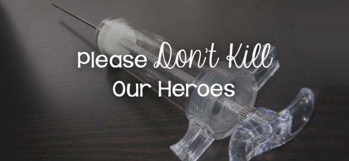 161122-dont-kill-heros