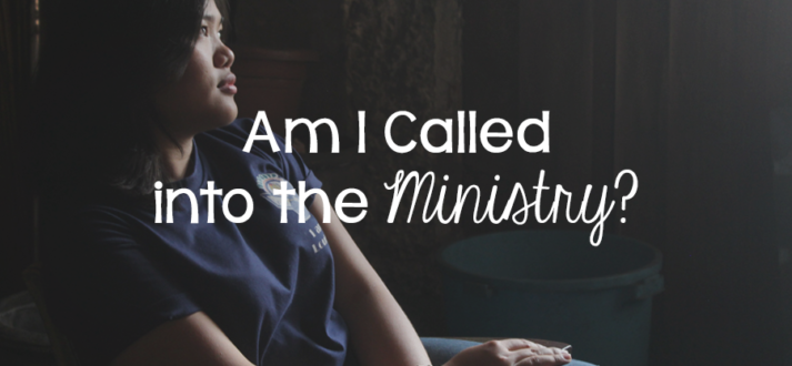 Am I Called into the Ministry? - Lies Young Women