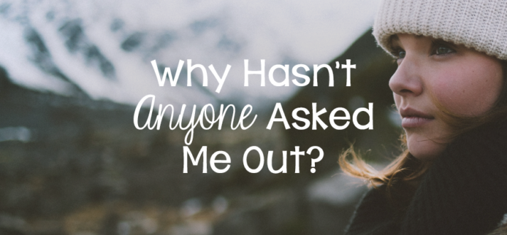 Why Hasn't Anyone Asked Me Out? - Lies Young Women